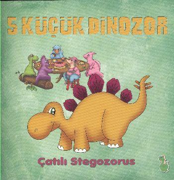 5 Küçük Dinozor Çatılı Stegozorus