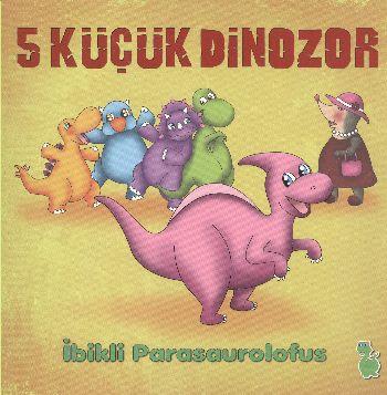 5 Küçük Dinozor İbikli Parasaırplofus