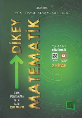 657 ÖSYM Sınavları İçin Dikey Matematik Tamamı Çözümlü Soru Bankası 2. Kitap-YENİ