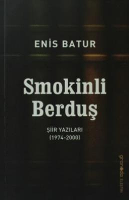 Smokinli Berduş Enis Batur