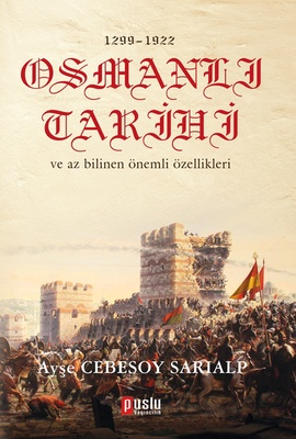 1299 - 1922 Osmanlı Tarihi ve Az Bilinen Önemli Özellikleri %30 indiri