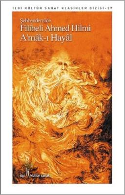 Amak-ı Hayal-İlgi Kültür Sanat Klasikleri Dizisi 37