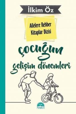 Ailelere Rehber Kitaplar Dizisi-Çocuğun Gelişim Dönemleri 3