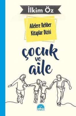 Ailelere Rehber Kitaplar Dizisi-Çocuk Ve Aile 5