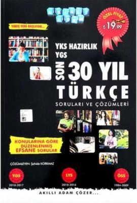Akıllı Adam YKS Hazırlık Son 30 Yıl Türkçe Soruları ve Çözümleri Akıll