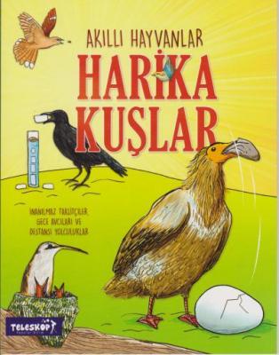 Akıllı Hayvanlar - Harika Kuşlar