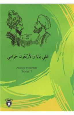 Ali Baba ve Kırk Haramiler Arapça Hikayeler Seviye 1