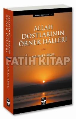 Allah Dostlarının Örnek Halleri %30 indirimli Mehmet Oruç