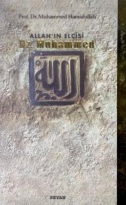 Allahın Elçisi Hz.Muhammed