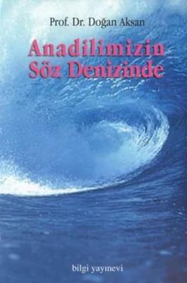 Anadilimizin Söz Denizinde