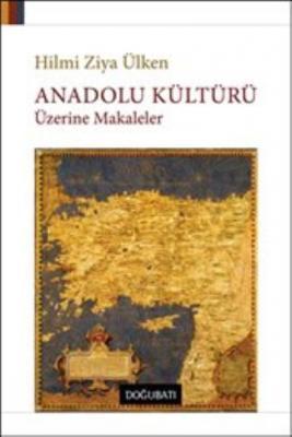 Anadolu Kültürü Üzerine Makaleler