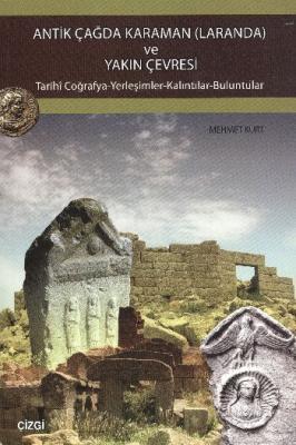 Antik Çağda Karaman (Laranda) ve Yakın Çevresi