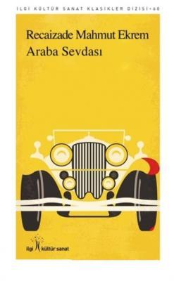 Araba Sevdası-İlgi Kültür Sanat Klasikleri Dizisi 60