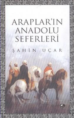 Arapların Anadolu Seferleri