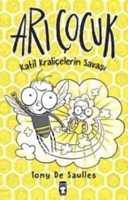 Arı Çocuk - Katil Kraliçelerin Savaşı
