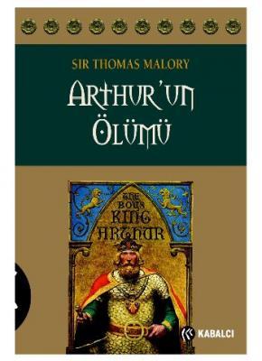 Arthur'un Ölümü,Sir Thomas Malory
