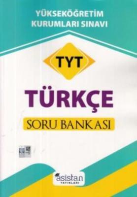 Asistan TYT Türkçe Soru Bankası-YENİ
