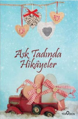 Aşk Tadında Hikâyeler,Akif Bayrak