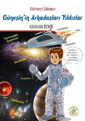 Astronot Gökmen 5- Güneşin Arkadaşları Yıldızlar