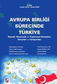 Avrupa Birliği Sürecinde Türkiye