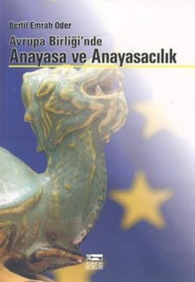 Avrupa Birliğinde Anayasa Ve Anayasacılık