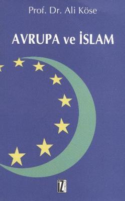 Avrupa ve İslam (A.Köse)