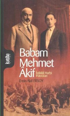 Babam Mehmet Akif