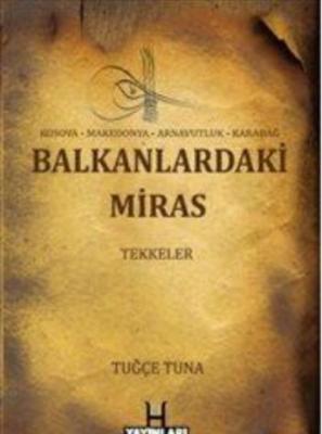 Balkanlardaki Miras Tekkeler