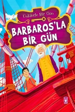 Barbaros'la Bir Gün Mustafa Orakçı