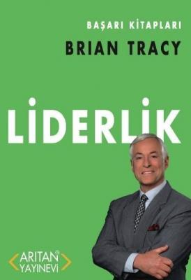 Başarı Kitapları Brıan Tracy-Liderlik