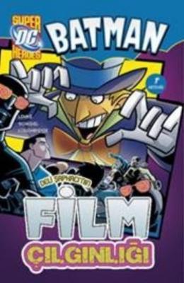 Batman Deli Şapkacının Film Çılgınlığı