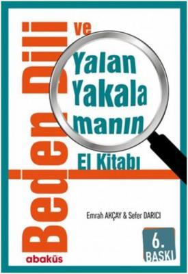Beden Dili Yalan Yakalamanın El Kitabı
