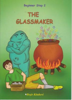 Beginner Step 2 The Glassmaker