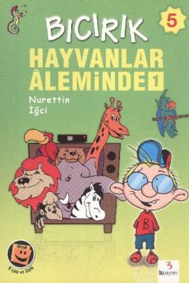 Bıcırık Dizisi-05: Hayvanlar Aleminde-1