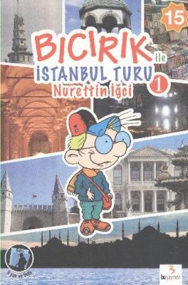 Bıcırık ile İstanbul Turu 1