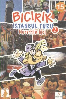 Bıcırık ile İstanbul Turu 2