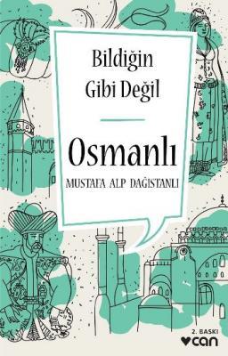 Bildiğin Gibi Değil-Osmanlı