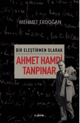 Bir Eleştirmen Olarak - Ahmet Hamdi Tanpınar