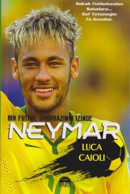 Bir Futbol Sihirbazının İzinde Neymar