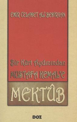 Bir Kürt Aydınından Mustafa Kemal'e Mektub