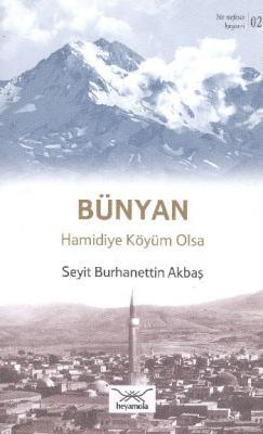 Bir Nefeste Kayseri-02 Bünyan Hamidiye Köyüm Olsa
