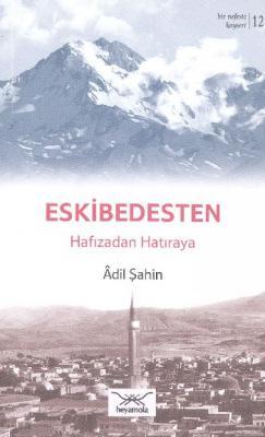 Bir Nefeste Kayseri-12 Eskibedesten Hafızadan Hatıraya