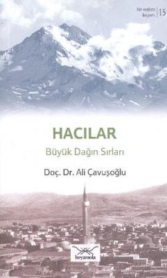 Bir Nefeste Kayseri-15 Hacılar Büyük Dağın Sırları