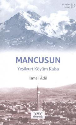 Bir Nefeste Kayseri-19 Mancusun Yeşilyurt Köyüm Kalsa