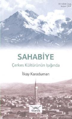 Bir Nefeste Kayseri-22 Sahabiye Çerkes Kültürünün Işığında