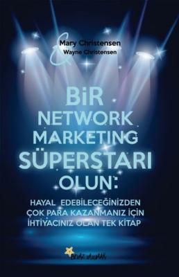 Bir Network Marketıng Süperstarı Olun