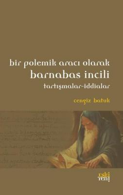 Bir Polemik Aracı Olarak Barnabas İncili