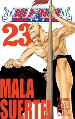 Bleach 23 Mala Suerte