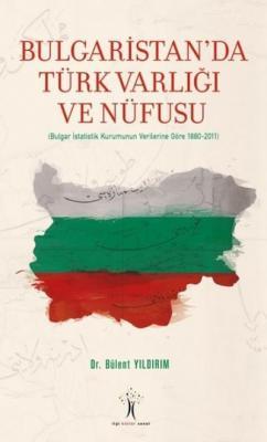 Bulgaristanda Türk Varlığı ve Nüfusu