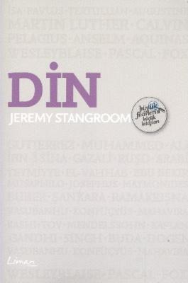 Büyük Fikirlerin Küçük Kitapları Din Jeremy Stangroom